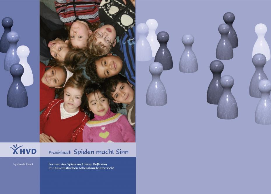 Tryntsje de Groot: Praxisbuch Spielen macht Sinn. Formen des Spiels und deren Reflexion im Humanistischen Lebenskundeunterricht.