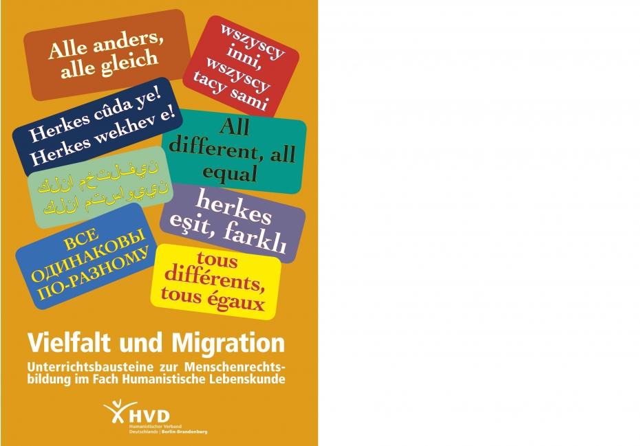 Vielfalt und Migration: Alle anders, alle gleich. Unterrichtsbausteine zur Menschenrechtsbildung im Fach Humanistische Lebenskunde.