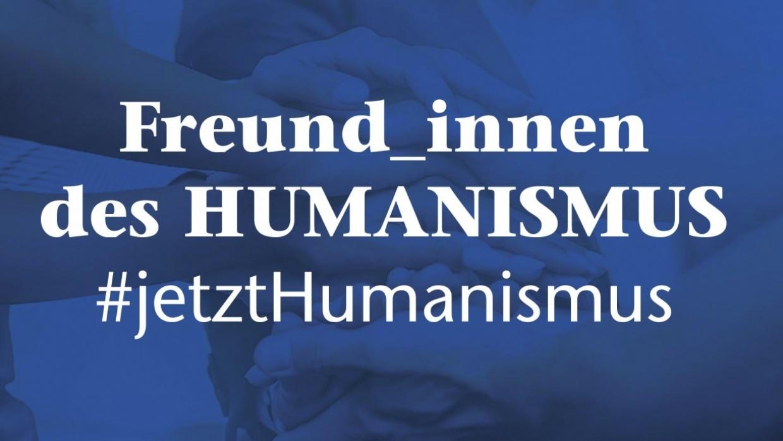 Freund_innen des Humanismus
